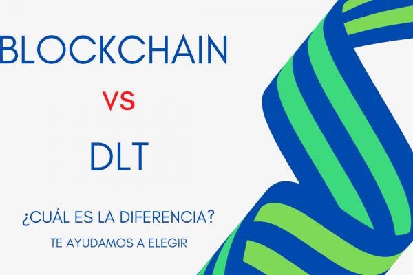 Blockchain vs DLT: Todo lo que tienes que saber antes de elegir