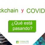 Blockchain y COVID-19   ¿Qué está pasando?   Usos y ejemplos   Alessandro Barbera Formica   Tribalyte Technologies