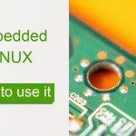 Embedded LINUX | What is it, When and How to use it | Expert tips - Tribalyte Technologies - Alessandro Barbera Formica