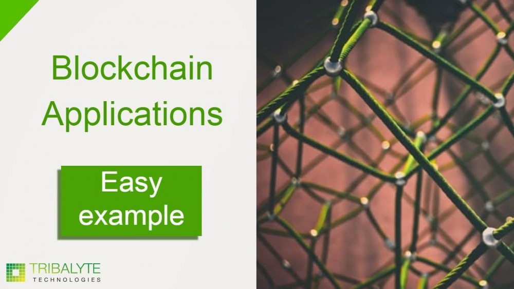 Blockchain applications   Easy example to understand how it works   Alessandro Barbera Formica   Tribalyte Technologies