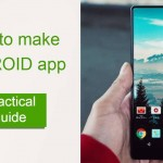 How to make an Android app | Practical guide & best tips | Alessandro Barbera Formica